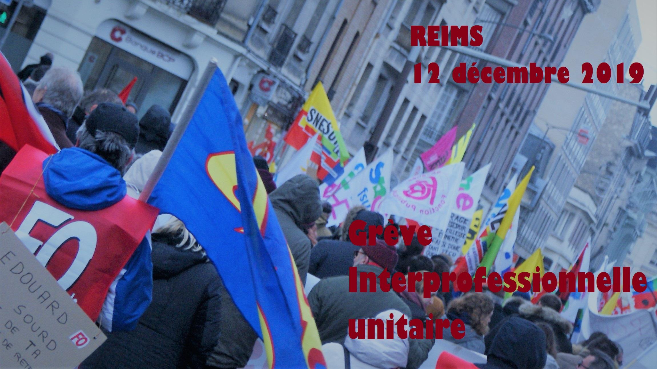 Grève Interprofessionnelle - Reims - Jeudi 12 décembre 2019