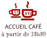 Accueil cafe a partir de 13h30
