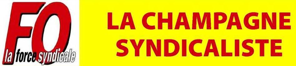 LA CHAMPAGNE SYNDICALISTE